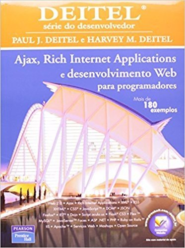 Ajax, Rich Internet Aplications e Desenvolvimento Web Para Programadores