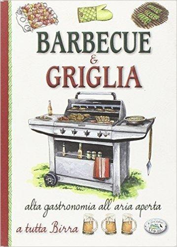 Barbecue e griglia