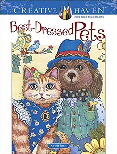 Creative Haven Best-Dressed Pets Coloring Book (Creative Haven Coloring Books)