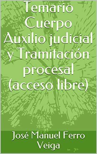 Temario Cuerpo Auxilio judicial y Tramitación procesal (acceso libre)
