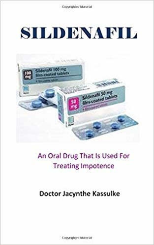 SlLDENAFlL: An Oral Drug That Is Used For Treating Impotence