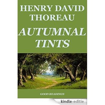 Autumnal Tints (Annotated) (English Edition) [Kindle-editie]
