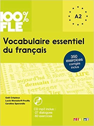Vocabulaire essentiel du français niv. A2 - Livre + CD (100% FLE): Livre A2 + CD MP3