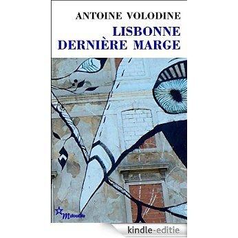 Lisbonne, dernière marge (Double) [Kindle-editie]