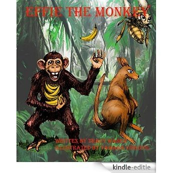 Effie The Monkey (English Edition) [Kindle-editie]