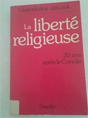 Broché - La liberté religieuse- 20 ans après le concile
