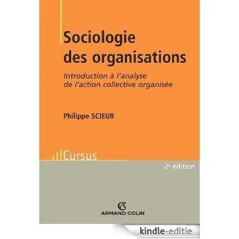 Sociologie des organisations : Introduction à l'analyse de l'action collective organisée (French Edition) [Kindle-editie]