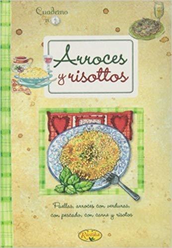 Arroces y Risottos (Cuadernos de cocina)