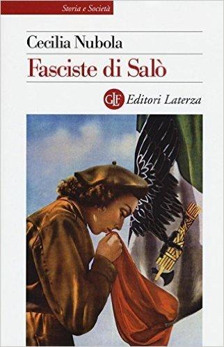 Fasciste di Salò. Una storia giudiziaria