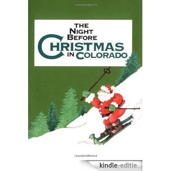 Night Before Christmas In Colorado, The (The Night Before Christmas Series) [Kindle-editie]