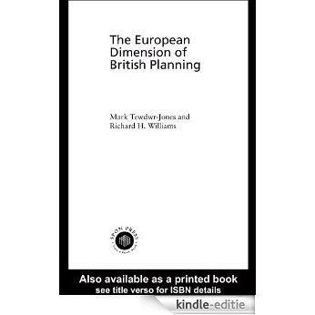 The European Dimension of British Planning [Kindle-editie]