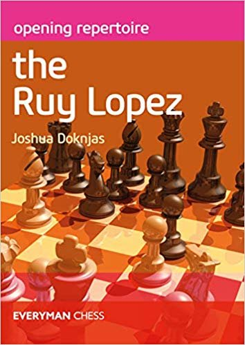Opening Repertoire the Ruy Lopez