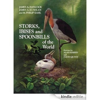 Storks, Ibises and Spoonbills of the World (Helm Identification Guides) [Kindle-editie]