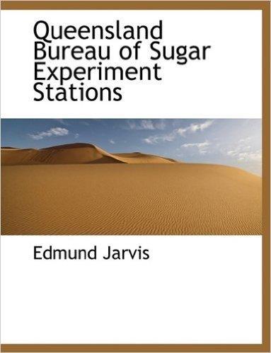 Queensland Bureau of Sugar Experiment Stations