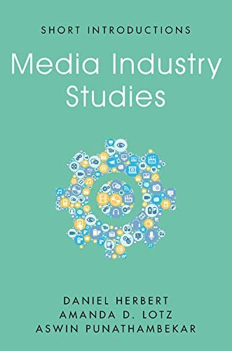 Media Industry Studies (Short Introductions) (English Edition)