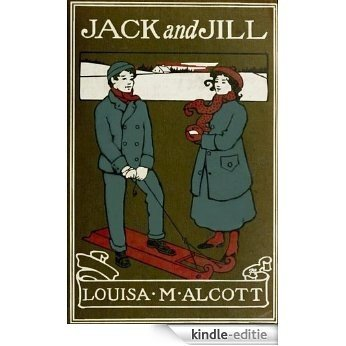 Jack and Jill (Illustrated) (English Edition) [Kindle-editie]