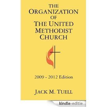 The Organization of the United Methodist Church: 2009-2012 Edition [Kindle-editie]