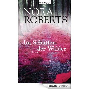 Im Schatten der Wälder: Roman (German Edition) [Kindle-editie]
