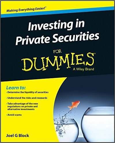 Investing in Private Securities for Dummies