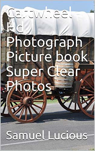 Cartwheel Hd Photograph Picture book Super Clear Photos (English Edition)