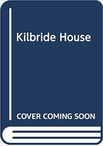 Kilbride House