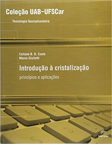 Introdução à Cristalização: Princípios e Aplicações