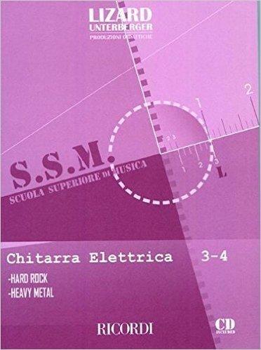 CHITARRA ELETTRICA: HARD ROCK E HEAVY METAL - VOL. 3-4