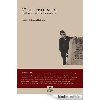 27 de Septiembre: Un día en la vida de los hombres [Kindle-editie]
