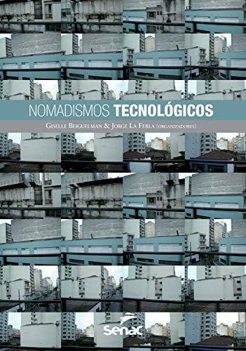 Nomadismos tecnológicos