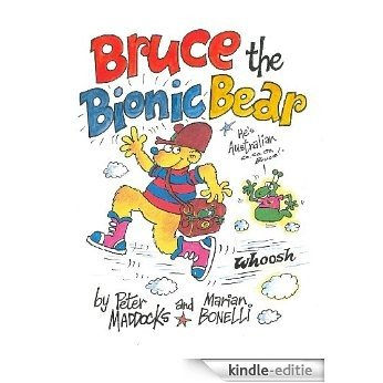 Bruce the Bionic Bear (English Edition) [Kindle-editie]