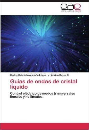 Guias de Ondas de Cristal Liquido