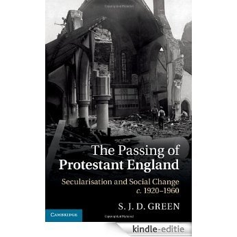 The Passing of Protestant England [Kindle-editie]