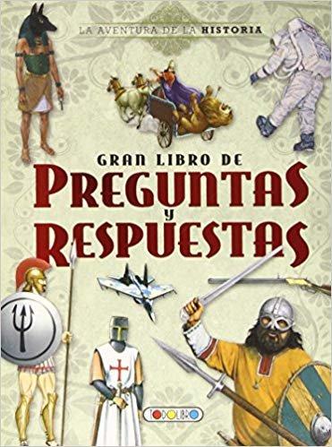 La aventura de la historia, gran libro de preguntas y respuestas