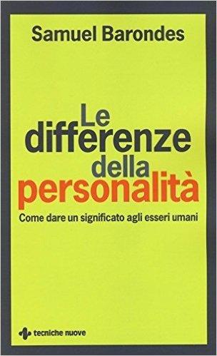 Le differenze della personalità. Come dare un significato agli esseri umani