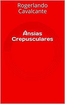 Ânsias Crepusculares