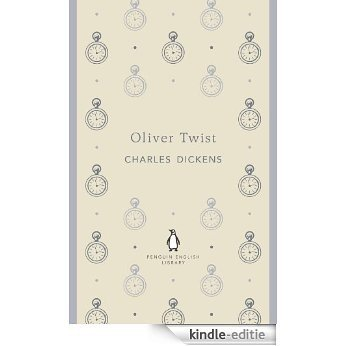 Oliver Twist (The Penguin English Library) [Kindle-editie]