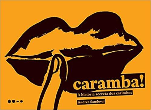 Caramba!: A história secreta dos carimbos