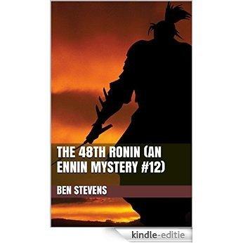 The 48th Ronin (An Ennin Mystery #12) (English Edition) [Kindle-editie]