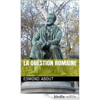 La question Romaine (French Edition) [Kindle-editie]