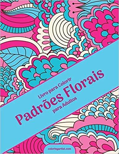 Livro para Colorir Padrões Florais para Adultos