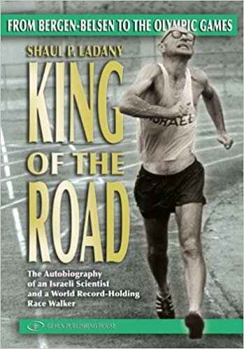 King of the Road: From Bergen Belsen to the Olympic Games