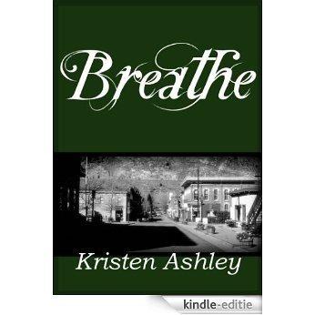 Breathe (Colorado Mountain Series Book 4) (English Edition) [Kindle-editie]