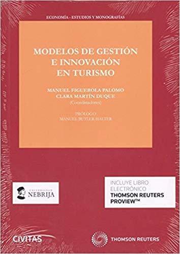 Modelos de gestión e innovación en turismo (Papel + e-book) (Economía - Estudios)