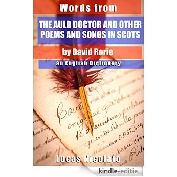 Words from The Auld Doctor and other Poems and Songs in Scots by David Rorie: an English Dictionary (English Edition) [Kindle-editie]