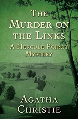The Murder on the Links (The Hercule Poirot Mysteries Book 2) (English Edition)