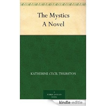 The Mystics A Novel (English Edition) [Kindle-editie]