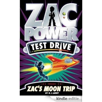Zac Power Test Drive: Zac's Moon Trip [Kindle-editie]