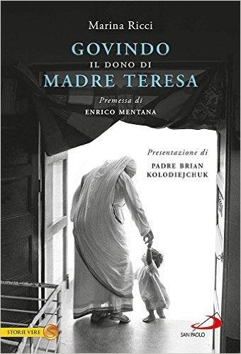 Govindo. Il dono di Madre Teresa