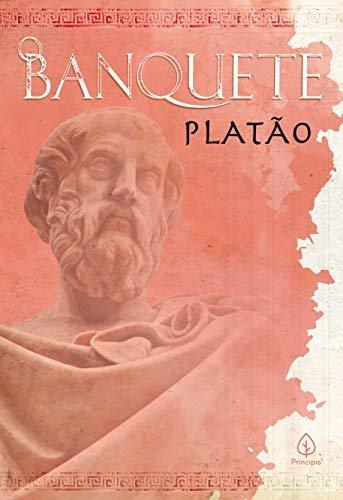 O banquete (Clássicos da literatura mundial)
