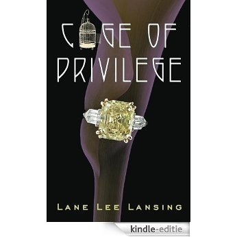 Cage of Privilege (English Edition) [Kindle-editie]